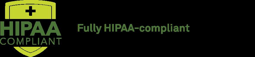 Fully HIPAA-compliant